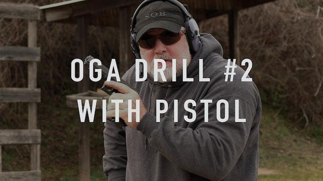 "OGA Drill 2 Pistol ""Live Fire"""