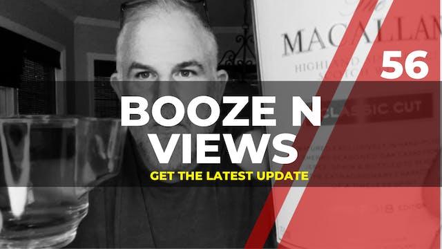 Booze N' View #56