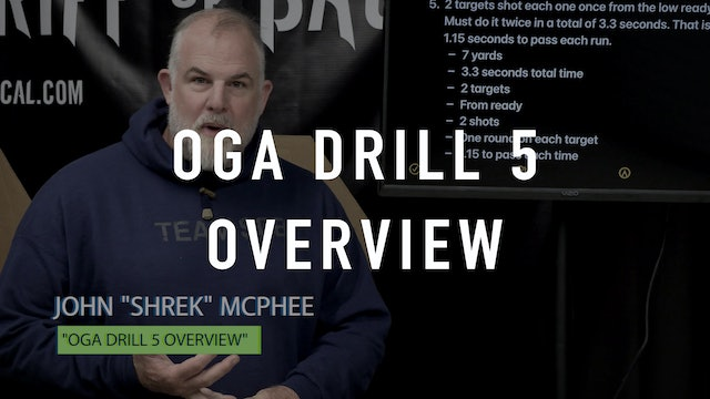 OGA Drill 5 Overview