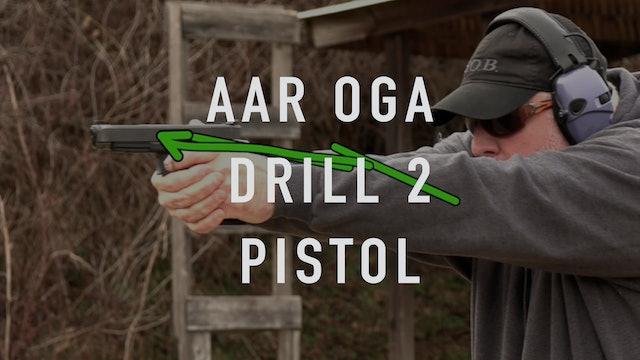 AAR OGA Drill 2 Pistol