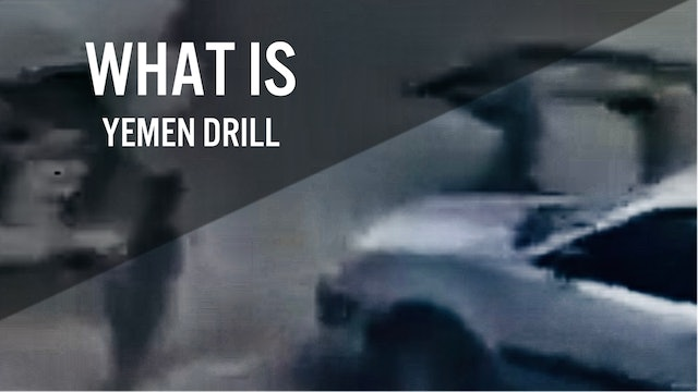 What is the Yemen Drill?