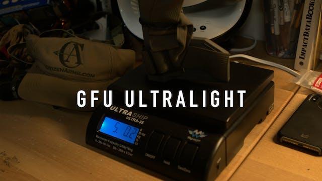 The Ultra Lite GFU