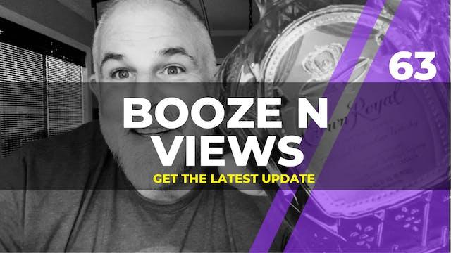 Booze N' View #63