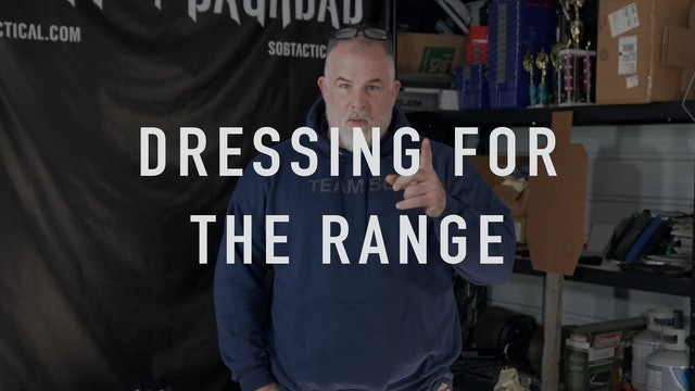 Dressing for the Range
