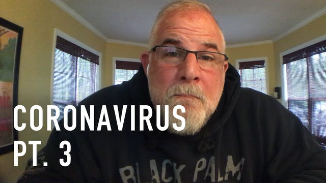 Live Podcast - Coronavirus Part 3