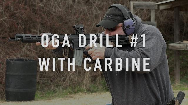 "OGA Drill 1 Carbine ""Live Fire"""