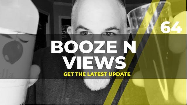 Booze N' View #64