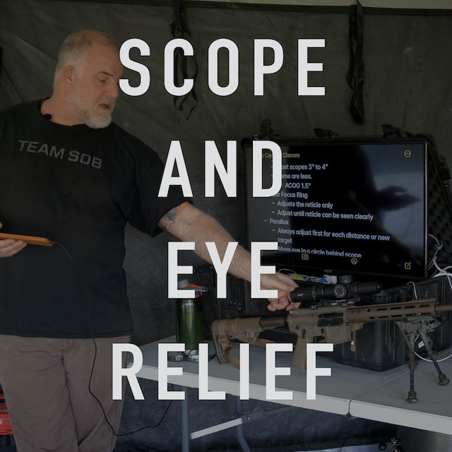 Scope and Eye Relief