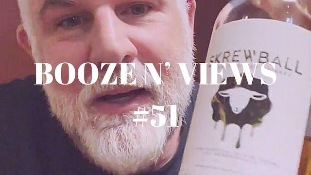 Booze N' Views #51