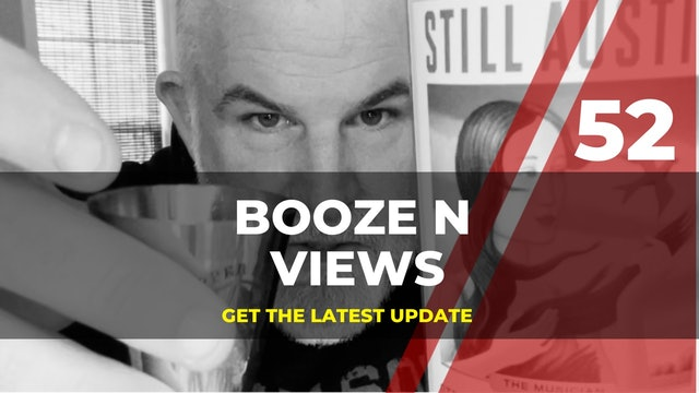 Booze N' Views #52