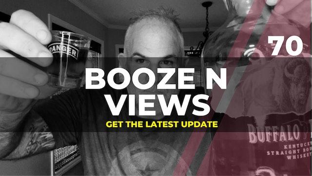 Booze N Views #70