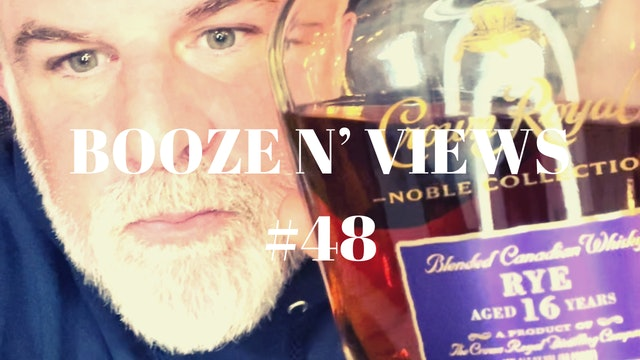 Booze N' Views #48