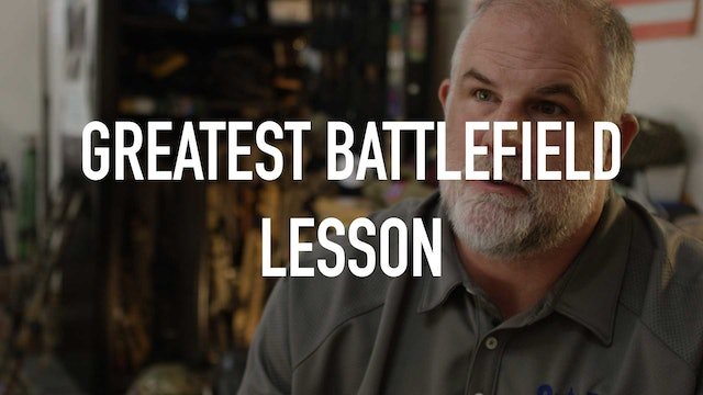 The Greatest Battlefield Lesson
