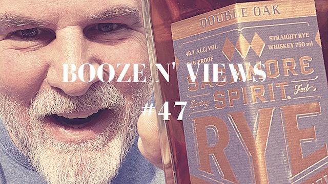 Booze N' Views #47