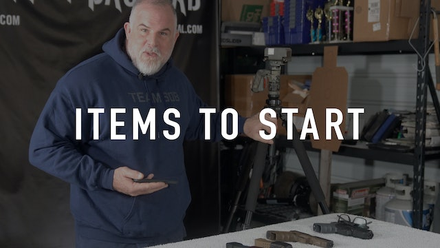 Items to Start