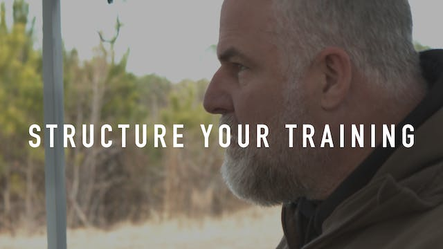 Structure Your Training