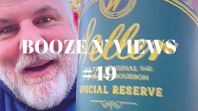 Booze N' Views #49