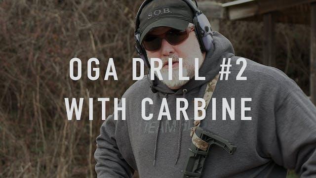 "OGA Drill 2 Carbine ""Live Fire"""