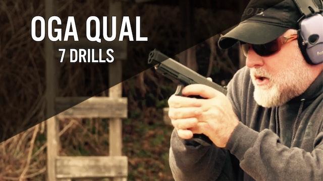 OGA QUAL, 7 DRILLS