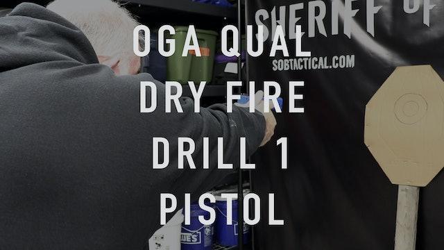 "OGA Drill 1 Pistol ""Dry Fire"""