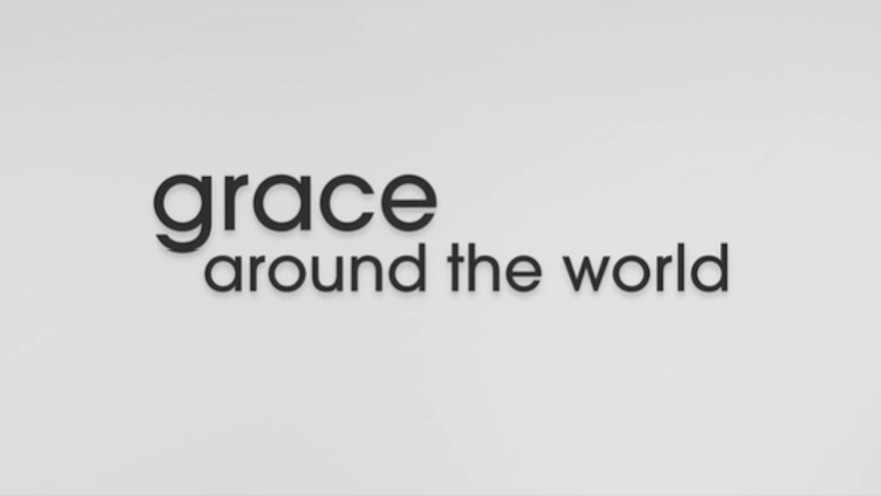 Grace Around the World