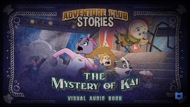 Adventure Club Stories - The Mystery of Kai