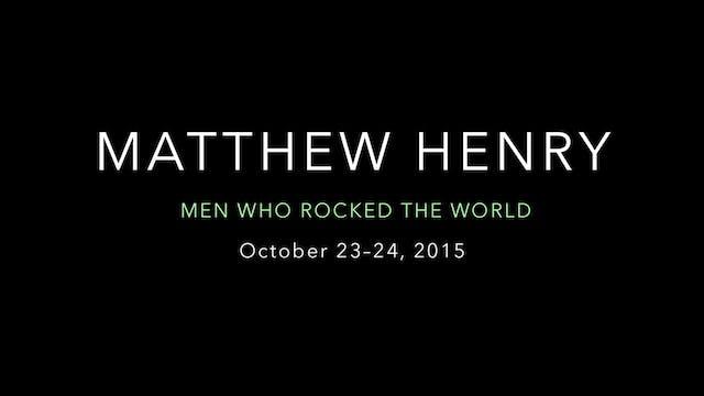 Matthew Henry Highlight