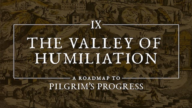 The Valley of Humiliation