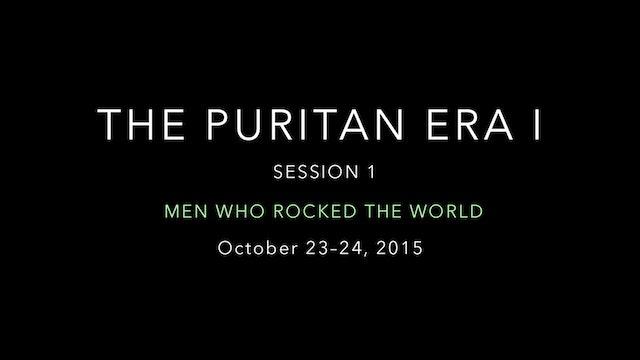 The Puritan Era (Part 1)