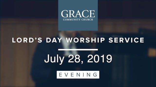 Evening Service | July 28, 2019