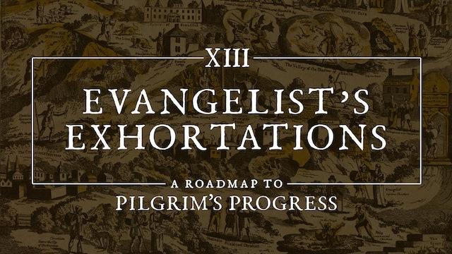 Evangelist's Exhortations