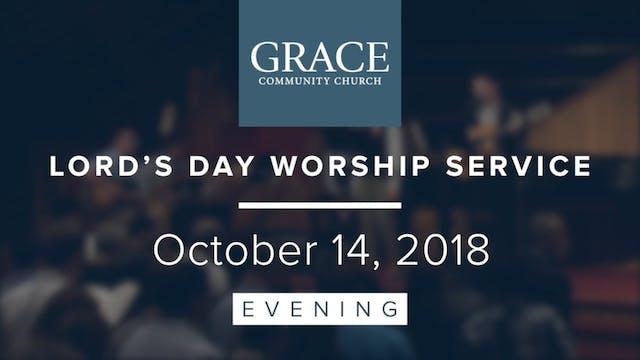 Evening Service | October 14, 2018