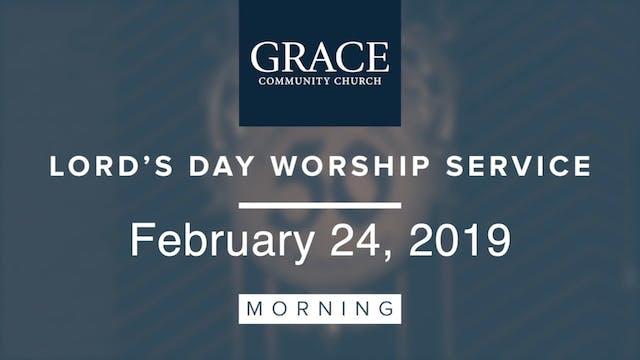 Morning Service | February 24, 2019