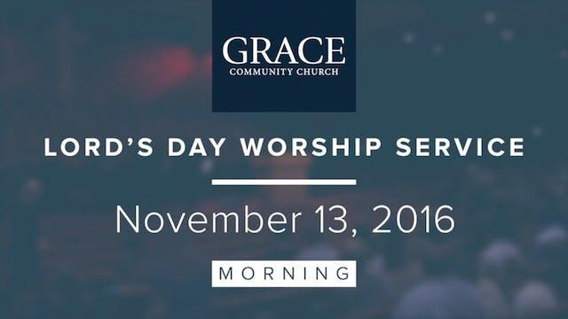 Morning Service   November 13, 2016 D...