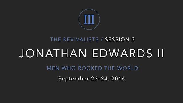 Jonathan Edwards (Part 2)