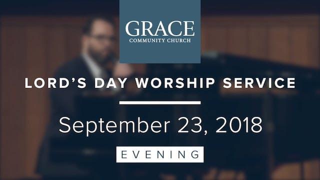 Evening Service | September 23, 2018