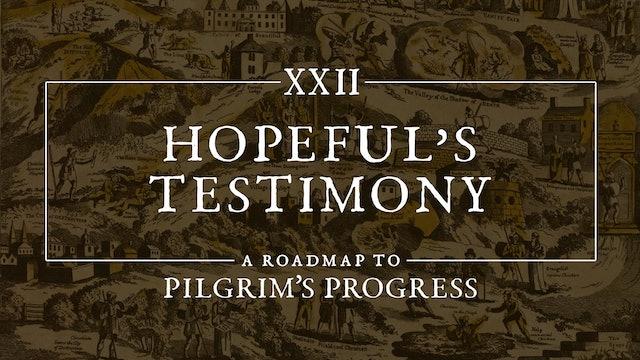 Hopeful's Testimony