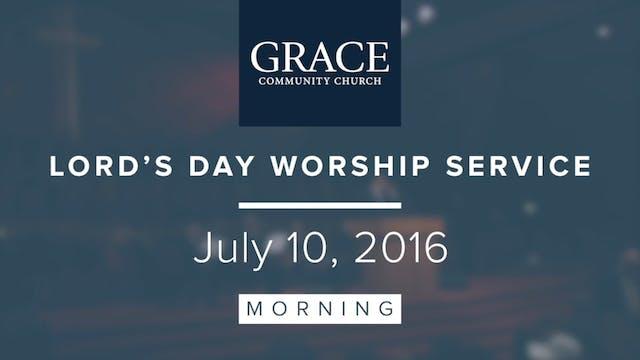Morning Service | July 10, 2016
