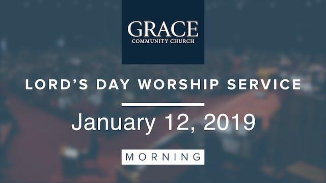 Morning Service   January 12, 2019