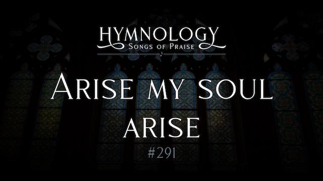 Arise My Soul Arise