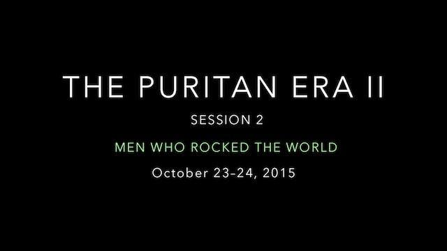 The Puritan Era (Part 2)