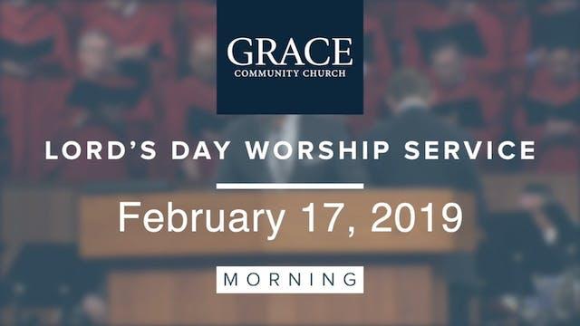 Morning Service | February 17, 2019