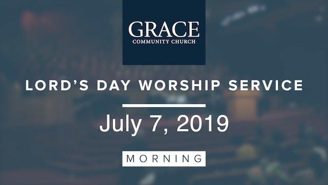 Morning Service | July 7, 2019