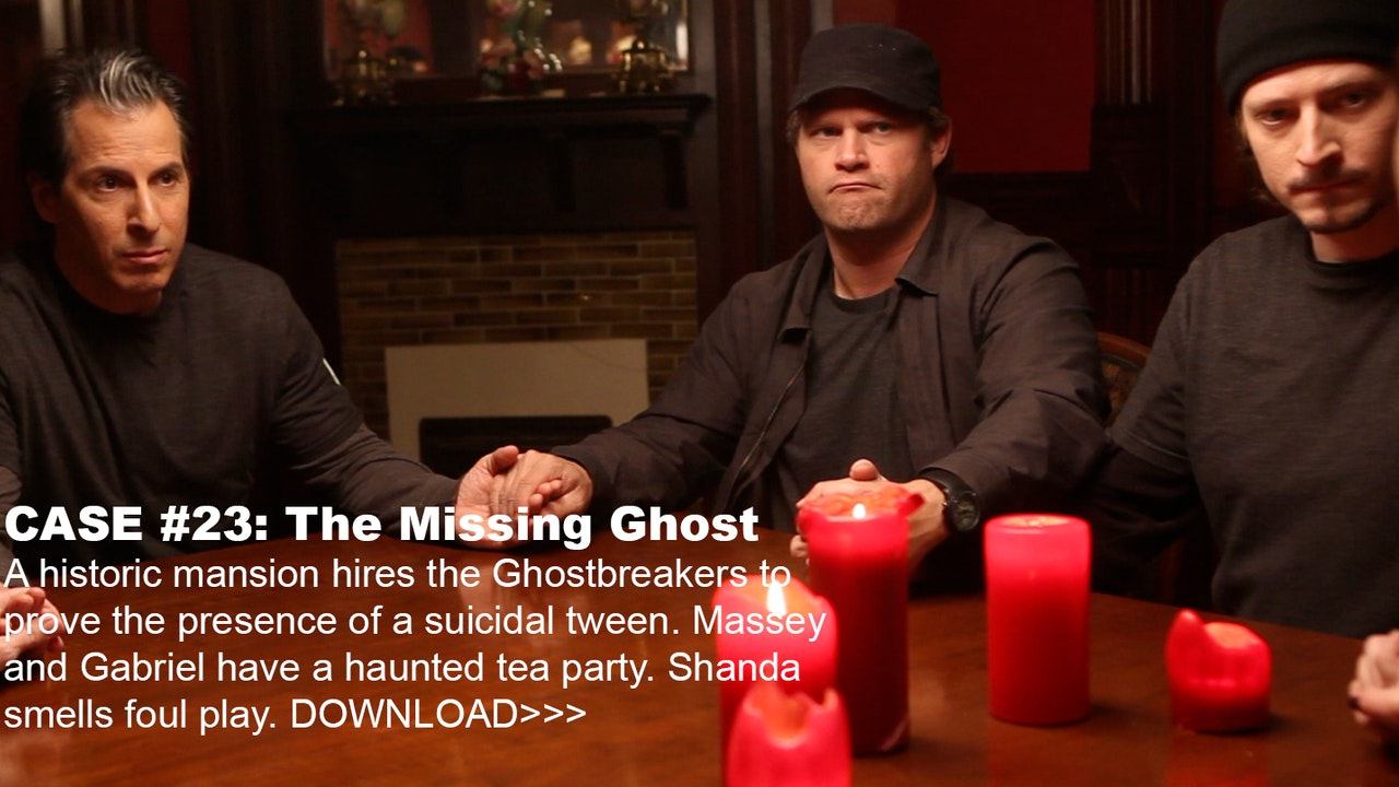 "CASE FILE #23 ""THE MISSING GHOST"""
