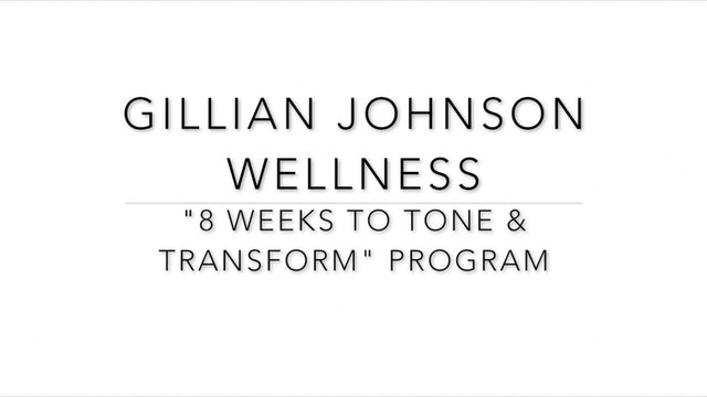 """8 Weeks to Tone & Transform"" Program - Intro"