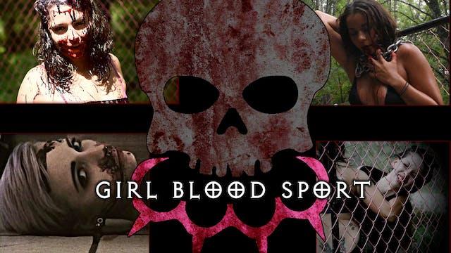 Girl Blood Sport: Barebone Edition