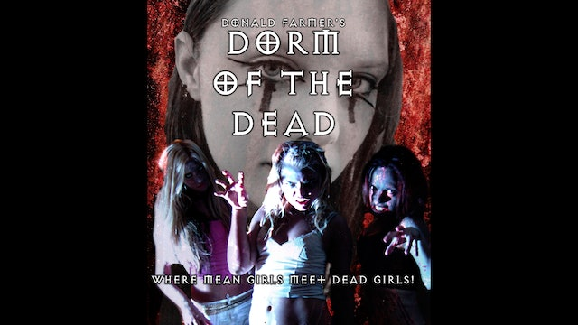 Don Farmer's Dorm of the Dead Trailer - Zombies & Naked Co-Eds Invade Campus