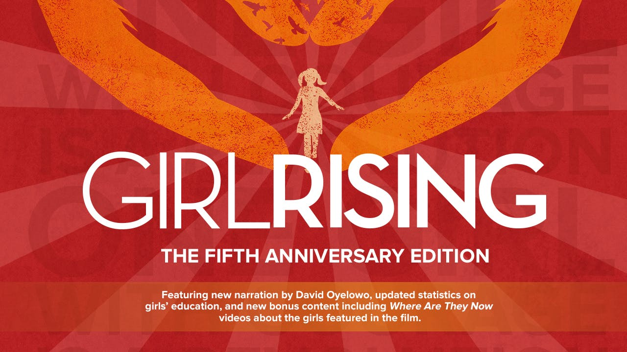Girl Rising: The Fifth Anniversary Edition