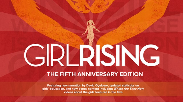 Girl Rising: The Fifth Anniversary Edition (International)