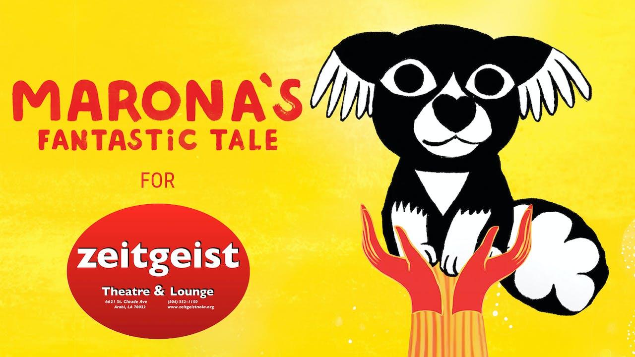 Zeitgeist presents MARONA'S FANTASTIC TALE